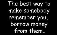 The best way... money...