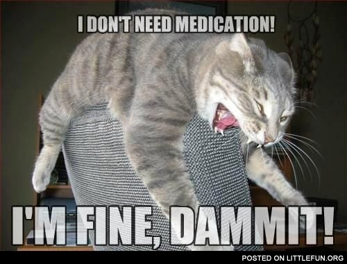 I don't need medication