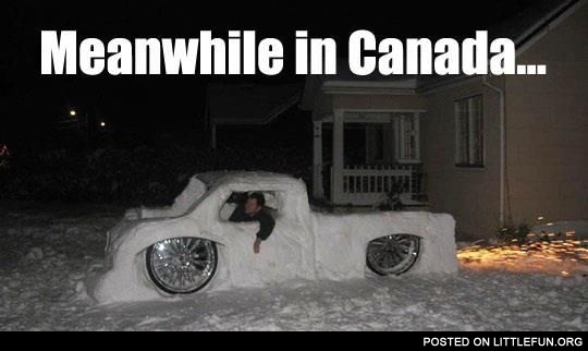 Meanwhile in Canada. Snow car.