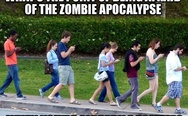 What's the point of being afraid of the zombie apocalypse when you're already a zombie? People with cell phones.