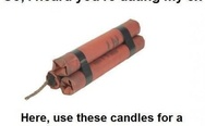 So, I heard you're dating my ex. Here, use these candles for a romantic dinner.