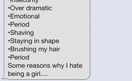Reasons why I hate being a girl