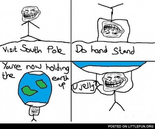 Holding the Earth up
