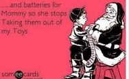 Batteries for Mommy