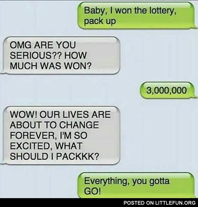 Baby, I won the lottery!