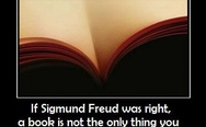 If Sigmund Freud was right