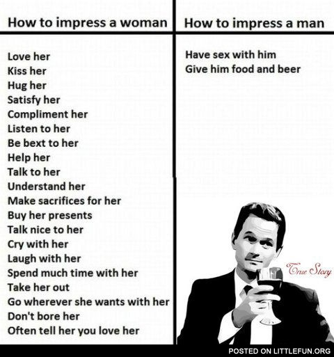 How to impress woman and man