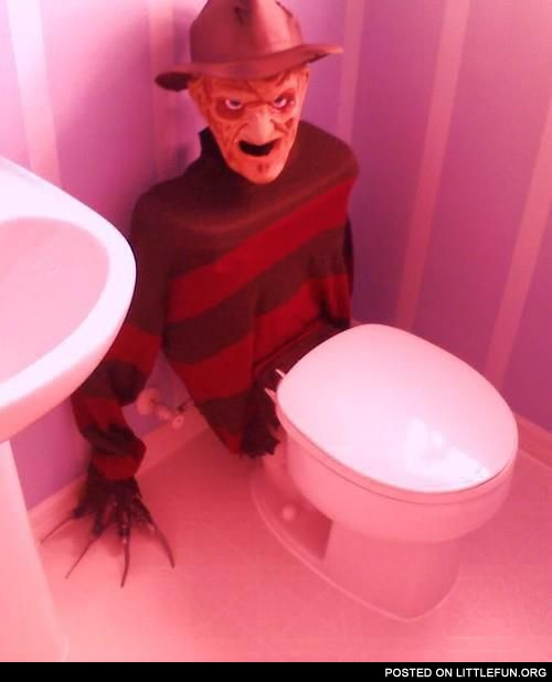 Freddy Krueger toilet. To accelerate the process.