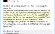Cats and dogs have their own language