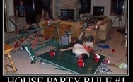 House party rule #1