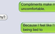 Compliments make me uncomfortable