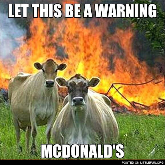 Let this be a warning, McDonalds