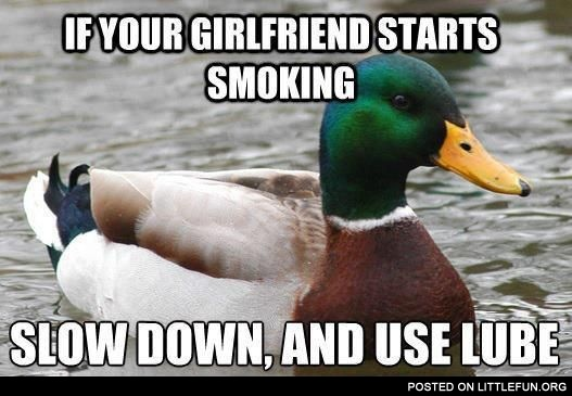 If your girlfriend starts smoking