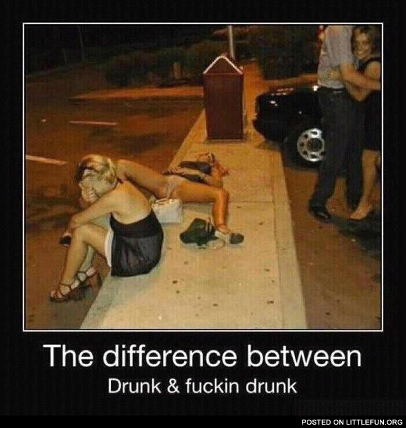 The difference between drunk