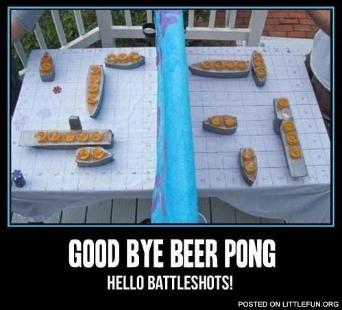 Good bye beer pong