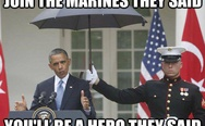 Join the marines they said
