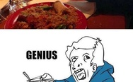 Eating level: Genius