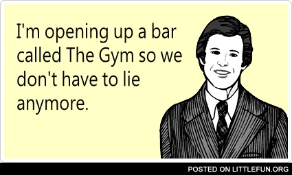 A bar called Gym