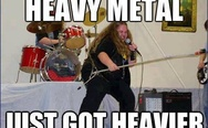 Heavy metal just got heavier