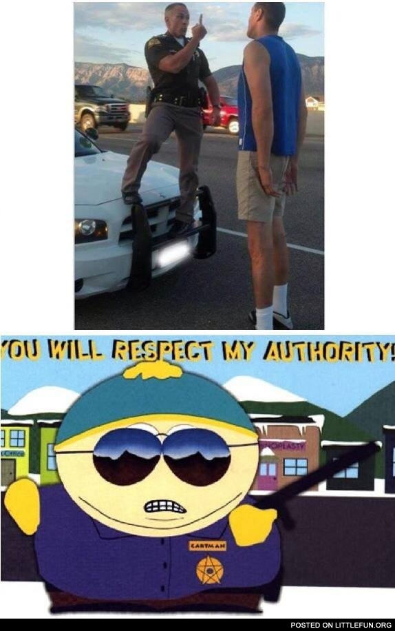 You will respect my authority