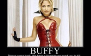 Buffy, please come back