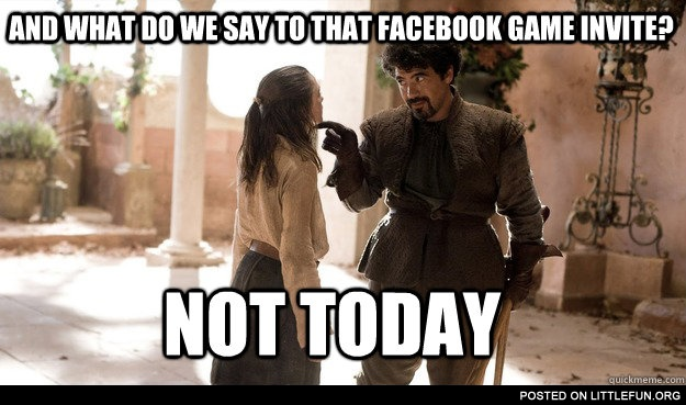 What do we say to the game invite