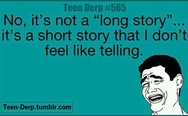 No, it's not a long story
