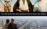 Wretched hive of scum and villainy