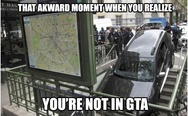 You are not in GTA