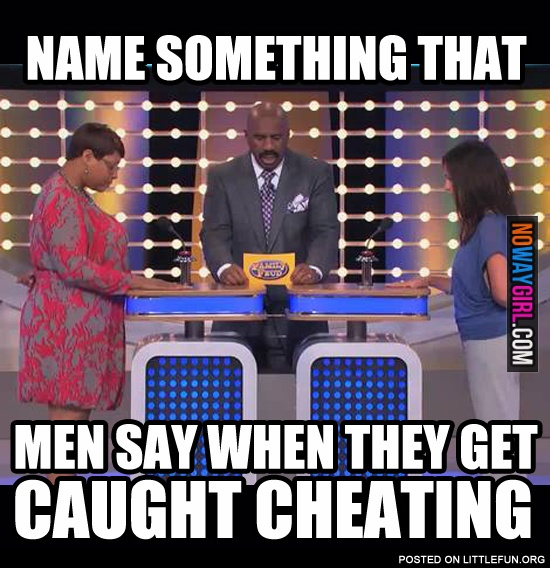 When men caught cheating