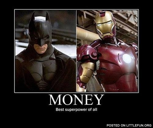 Money - best superpower of all