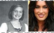 Megan Fox. There is hope for everyone.