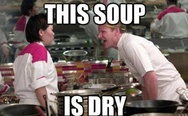 This soup is dry
