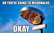 You are going to McDonald's