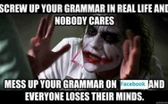 Grammar nazis everywhere