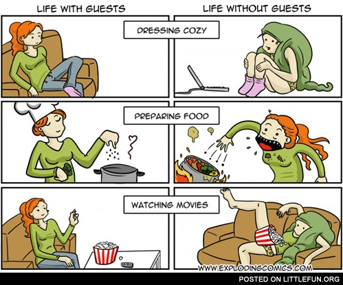 Life with and without guests