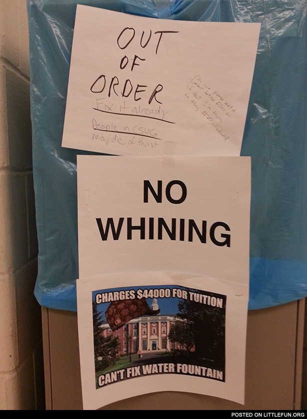 Charges $44000 for tuition, can't fix water fountain
