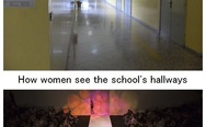 How men and women see the school's hallways
