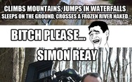 Not only Bear Grylls, Simon Reay does the same holding a camera