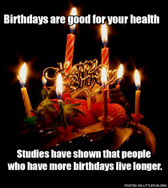 littlefun birthdays are good for you health