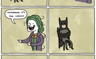Why do they call you the joker?