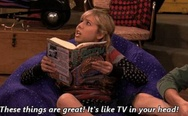 Books are great, it's like TV in your head