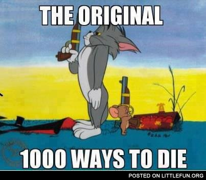 The original 1000 ways to die