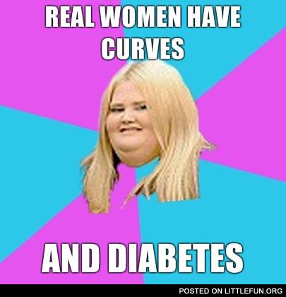 Real women have curves and diabetes