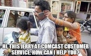Hi, this is Jerry at Comcast customer service