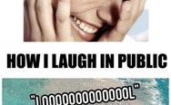 How I laugh in public