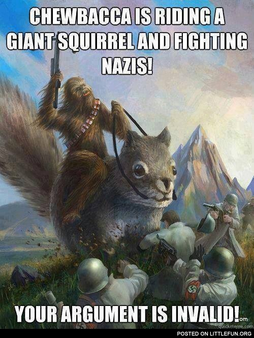 Chewbacca is riding a giant squirrel and fighting nazis