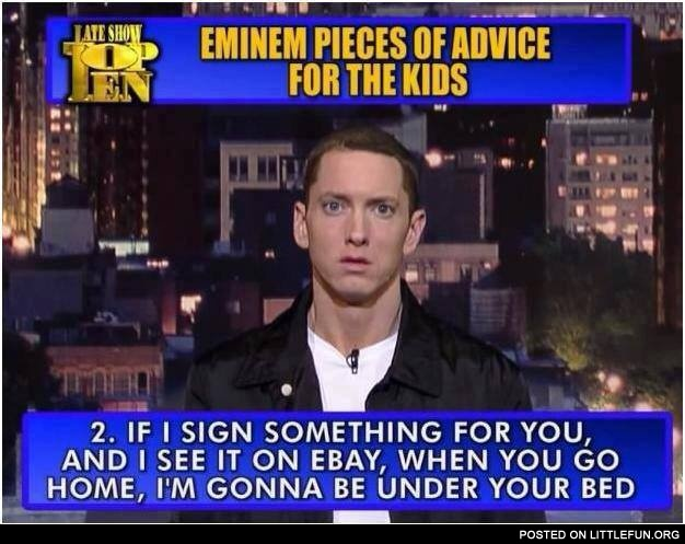 Eminem pieces of advice for kids