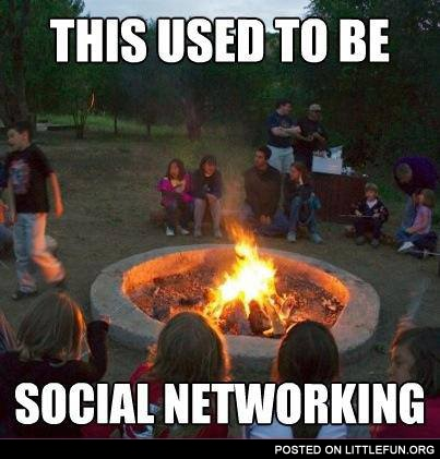 This used to be social networking