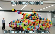 Balloon tank - the latest weapon in the war against clowns
